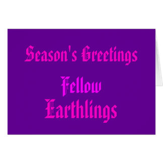 """Fellow Earthlings"" Funny Purple/Pink Merry Xmas Card"