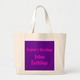 """""""Fellow Earthlings"""" Funny Purple/Pink Merry Xmas Large Tote Bag"""