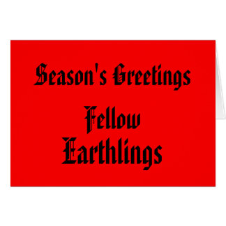 """Fellow Earthlings"" Funny Red/Black Merry Xmas Card"