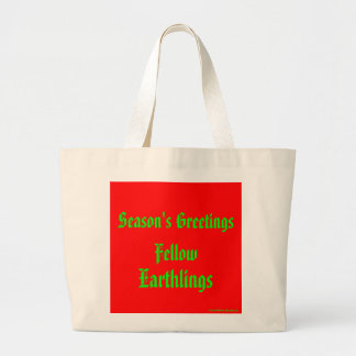 """""""Fellow Earthlings"""" Funny Red/Green Merry Xmas Large Tote Bag"""