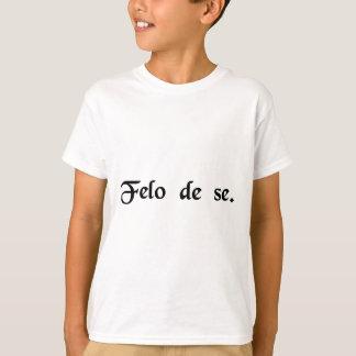 Felon of himself. (Suicide) T-Shirt