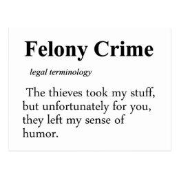 Felony Definition Postcard