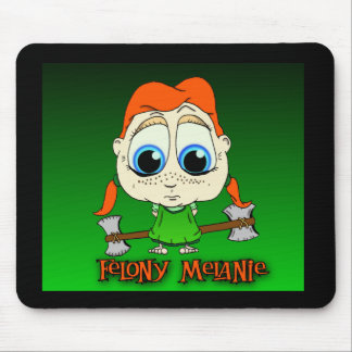 Felony Melanie Mouse Pad