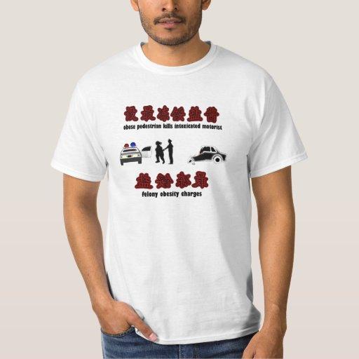 felony obesity tee shirt