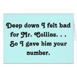 Felt Bad for Mr. Collins Design Card