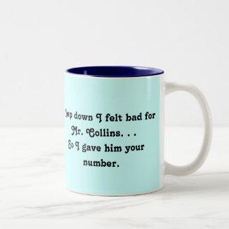 Felt Bad for Mr. Collins Design Two-Tone Coffee Mug