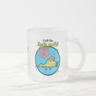 Felt the Earth move - VA 5.9 Frosted Glass Coffee Mug