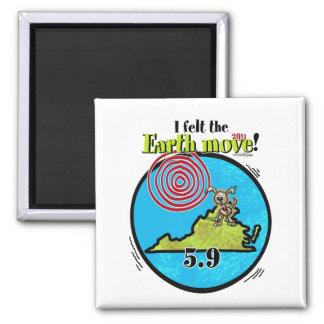 Felt the Earth move - VA 5.9 2 Inch Square Magnet
