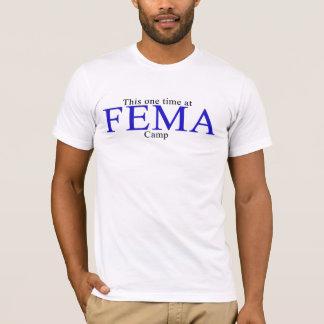 FEMA Camp T-Shirt