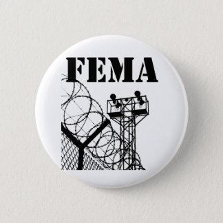 FEMA  Camps Pinback Button
