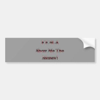 FEMA Show Me The Money! chrome red Bumper Sticker