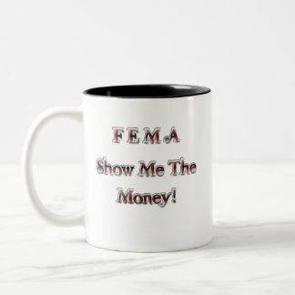 FEMA Show Me The Money! chrome red Coffee Mug