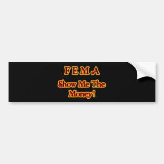 FEMA Show Me The Money! Fire Text Bumper Stickers