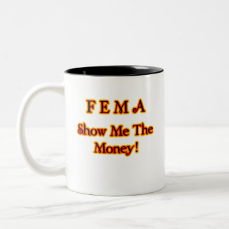 FEMA Show Me The Money! Fire Text Mugs