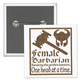 Female Barbarian 2 Inch Square Button