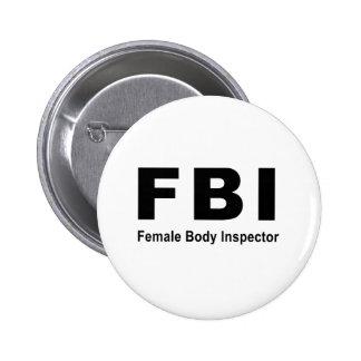 Female Body Inspector 2 Inch Round Button