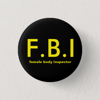 Female body Inspector Pinback Button