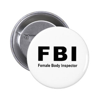 Female Body Inspector Pinback Button
