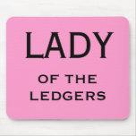 Female CFO FD Funny Nickname - Lady of the Ledgers Mouse Pad