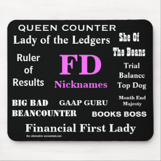 Female FD Nicknames Funny Financial Director Names Mouse Pad