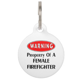 Female Firefighter Property Pet Name Tag