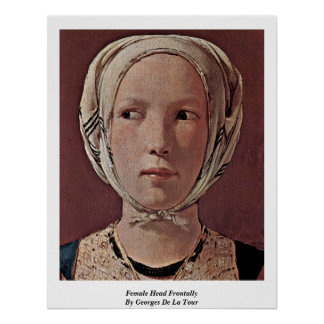 Female Head Frontally By Georges De La Tour Poster