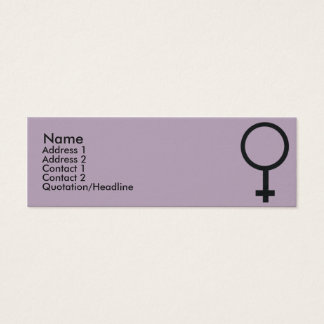 Female Sign - Skinny Mini Business Card