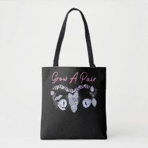 Female Uterus Grow A Pair Flower Ovary Feminist Tote Bag