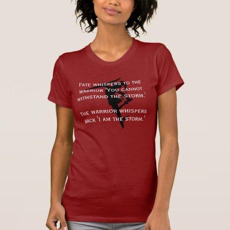 "Female  warrior ""I am the storm"" T-Shirt"