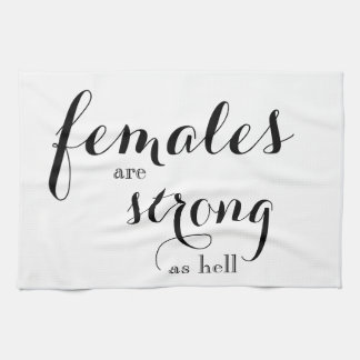 Females are Strong Dishtowel Kitchen Towel