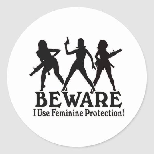 Feminine Protection - Girls with GUNS Classic Round Sticker