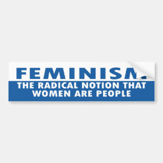 feminism car bumper sticker