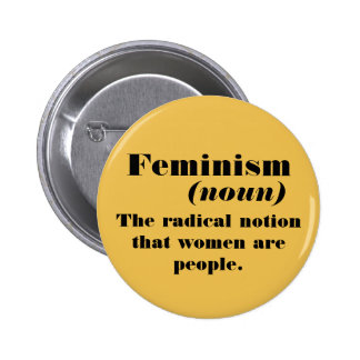 Feminism definition button
