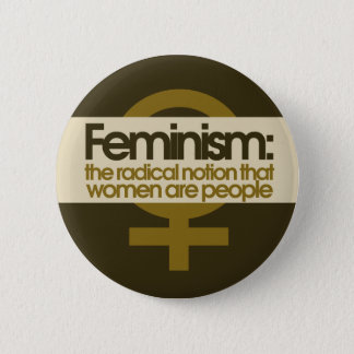 Feminism for Women Button