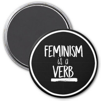 Feminism is a Verb --  white - Magnet
