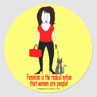 """Feminism is the radical notion"" crabby sticker"