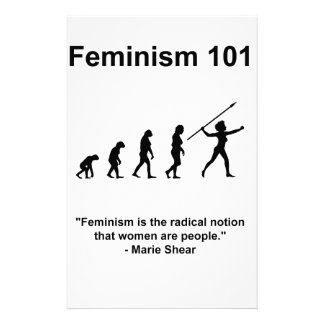 Feminism is the radical notion stationery
