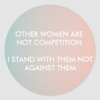 Feminism Sticker: I stand with women Classic Round Sticker
