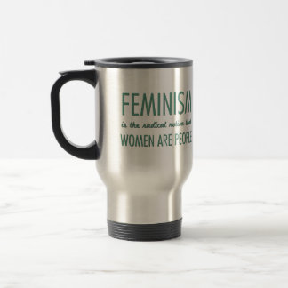 Feminism: The Radical Notion that Women are People 15 Oz Stainless Steel Travel Mug
