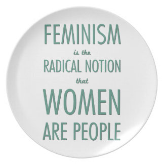 Feminism: The Radical Notion that Women are People Party Plate