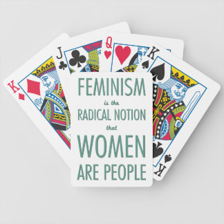 Feminism: The Radical Notion that Women are People Bicycle Playing Cards