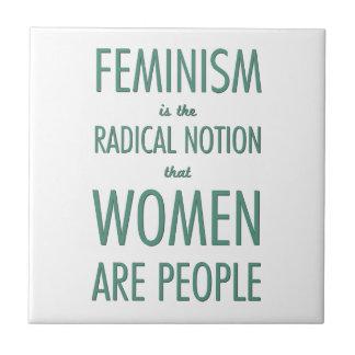 Feminismo: La noción radical que las mujeres son g Azulejo Cuadrado Pequeño
