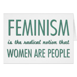 Feminismo: La noción radical que las mujeres son g Tarjeta