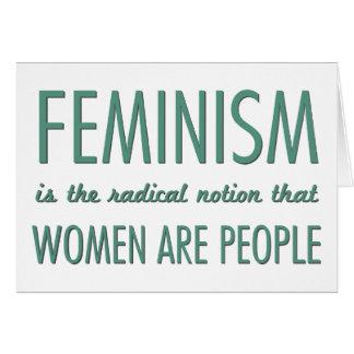 Feminismo: La noción radical que las mujeres son g Tarjeta De Felicitación