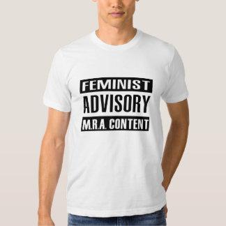 Feminist Advisory MRA Content Tee Shirt