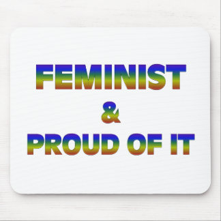 Feminist and Proud 1 Mouse Pad
