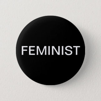 Feminist - bold white text on black button