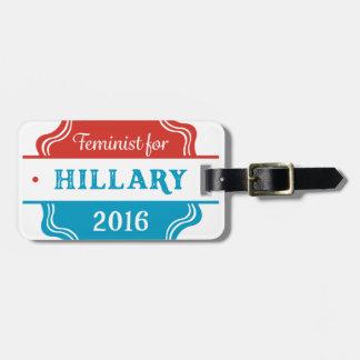 Feminist for Hillary 2016 Bag Tag