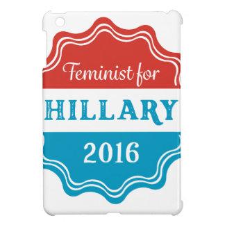 Feminist for Hillary 2016 Case For The iPad Mini