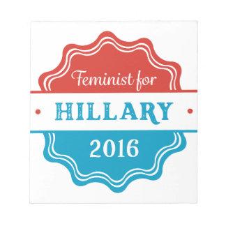 Feminist for Hillary 2016 Notepad